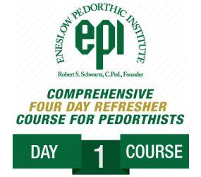 EPI - Pedorthic Refresher Course 2018 - Day 1