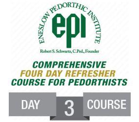 EPI - Pedorthic Refresher Course 2018 - Day 3